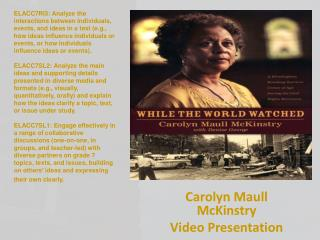 Carolyn Maull McKinstry  Video Presentation