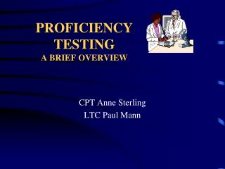 PROFICIENCY TESTING A BRIEF OVERVIEW