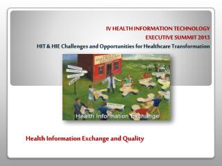 Health Information  Exchange  and  Quality