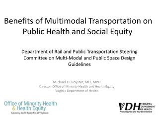 Benefits of Multimodal Transportation on Public Health and Social Equity
