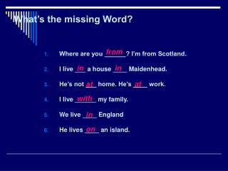 What�s the missing Word?