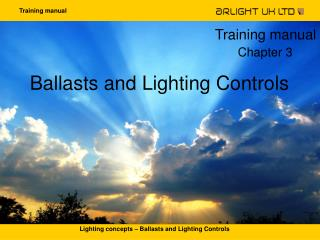Ballasts and Lighting Controls