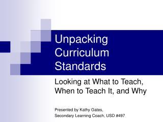 Unpacking Curriculum Standards