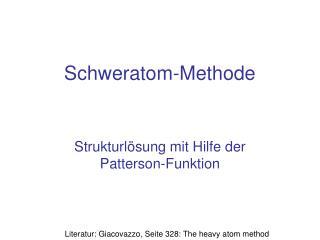 Schweratom-Methode