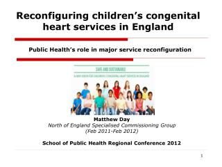 Reconfiguring children ' s congenital heart services in England