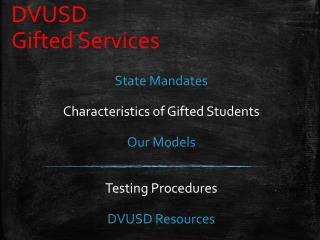 DVUSD   Gifted Services