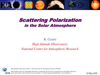 Scattering Polarization in the Solar Atmosphere