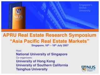 "APRU Real Estate Research Symposium ""Asia Pacific Real Estate Markets"""
