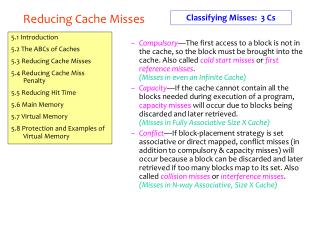Reducing Cache Misses
