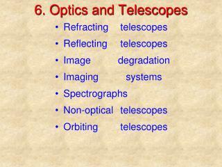 6. Optics and Telescopes