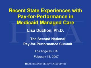 Recent State Experiences with Pay-for-Performance in  Medicaid Managed Care