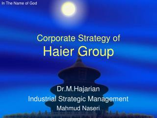 Corporate Strategy of  Haier Group