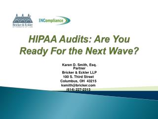 HIPAA Audits: Are You Ready For the Next Wave?