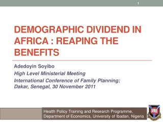 Demographic Dividend  in  Africa : reaping the benefits