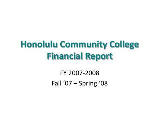 Honolulu Community College Financial Report