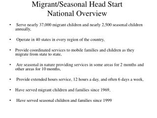 Migrant/Seasonal Head Start National Overview
