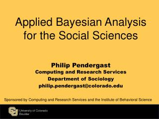 Applied Bayesian Analysis for the Social Sciences