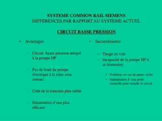 SYSTEME COMMON RAIL SIEMENS DIFFERENCES PAR RAPPORT AU SYSTEME ACTUEL CIRCUIT BASSE PRESSION