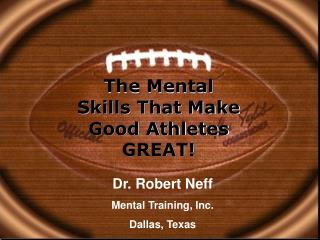 The Mental Skills That Make Good Athletes GREAT!