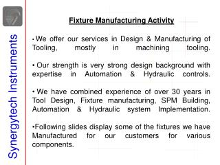 Fixture Manufacturing Activity