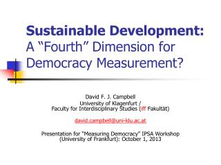 "Sustainable Development: A ""Fourth"" Dimension for Democracy Measurement?"