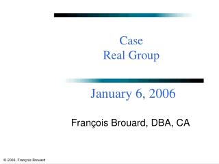 Case Real Group