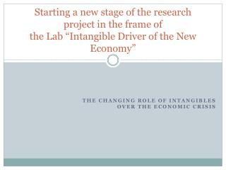 The changing role of intangibles over the economic crisis