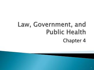 Law, Government, and Public Health