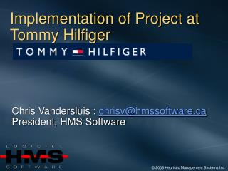 Implementation of Project at Tommy Hilfiger