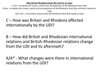 C – How was Britain and Rhodesia affected internationally by the UDI?
