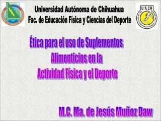 M.C. Ma. de Jesús Muñoz Daw