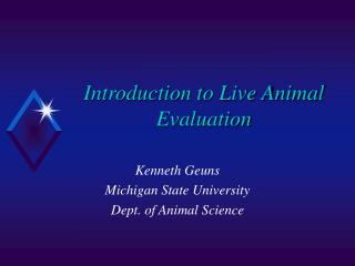Introduction to Live Animal Evaluation
