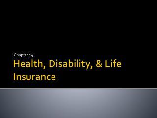 Health, Disability, & Life Insurance