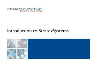 Introduction to StratexSystems