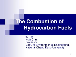 The Combustion of Hydrocarbon Fuels