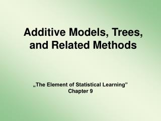 Additive Models, Trees, and Related Methods