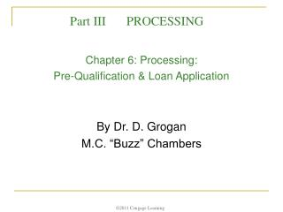 Chapter 6: Processing:  Pre-Qualification & Loan Application