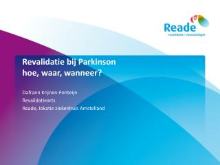 Revalidatie bij Parkinson hoe, waar, wanneer?