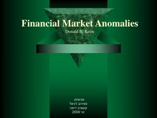 Financial Market Anomalies Donald B. Keim