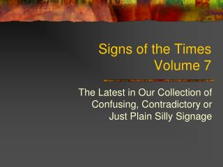 Signs of the Times  Volume 7