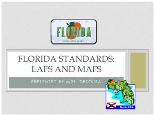 Florida standards: lafs  and  mafs