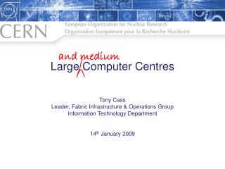 Large Computer  Centres