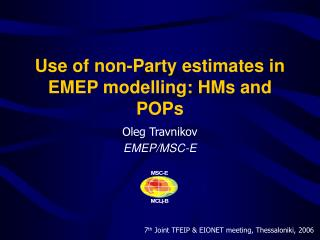 Use of non-Party estimates in EMEP modelling: HMs and POPs