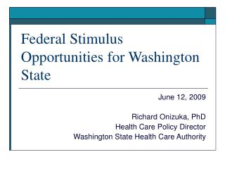 Federal Stimulus Opportunities for Washington State
