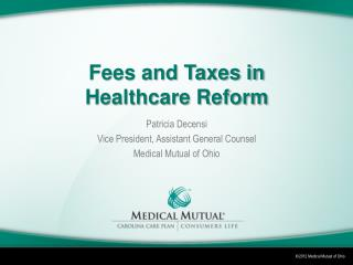 Fees and Taxes in Healthcare Reform