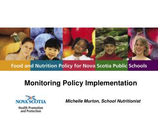Monitoring Policy Implementation