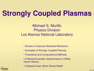 Strongly Coupled Plasmas
