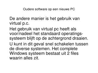 Oudere software op een nieuwe PC
