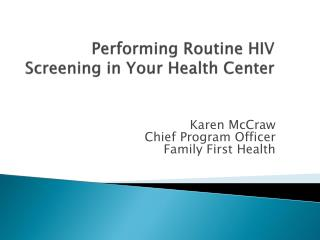 Performing Routine HIV Screening in Your Health Center