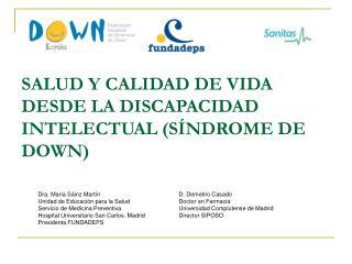 SALUD Y CALIDAD DE VIDA DESDE LA DISCAPACIDAD INTELECTUAL (SÍNDROME DE DOWN)